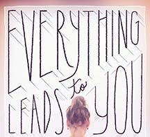 "Cover of ""Everything Leads to You"""
