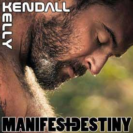 Kendall Kelly Manifest Destiny