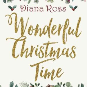 "Diana Ross ""Wonderful Christmas Time"""