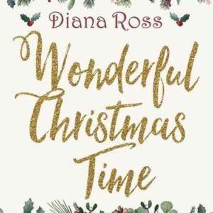 "Diana Ross ""Wonderful Christmas Time"""