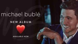 2018 music from Michael Buble