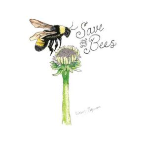 """Save the Bees"" artwork by Kinsey Ratzman"