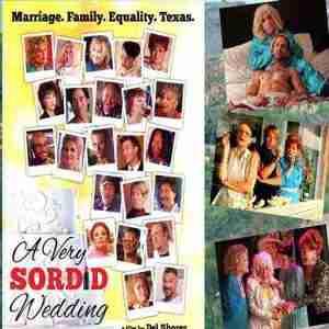 """A Very Sordid Wedding"" is directed by Del Shores"