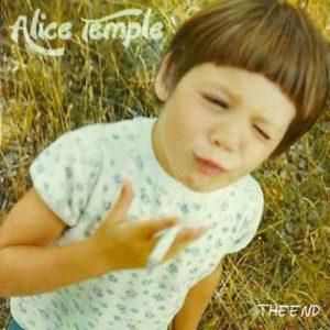 "Alice Temple's new album ""The End"""