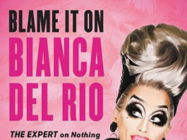 """""""Blame it on Bianca Del Rio"""" by Bianca Del Rio"""