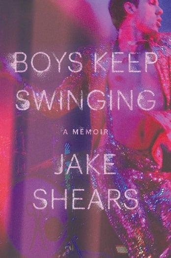 """Boys Keep Swinging"" by Jake Shears"