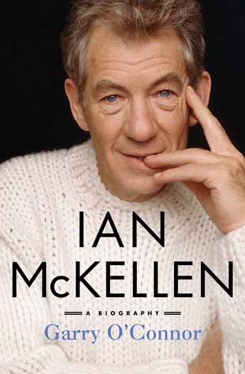 "Book cover of ""Ian McKellen: A Biography"" by Garry O'Connor"
