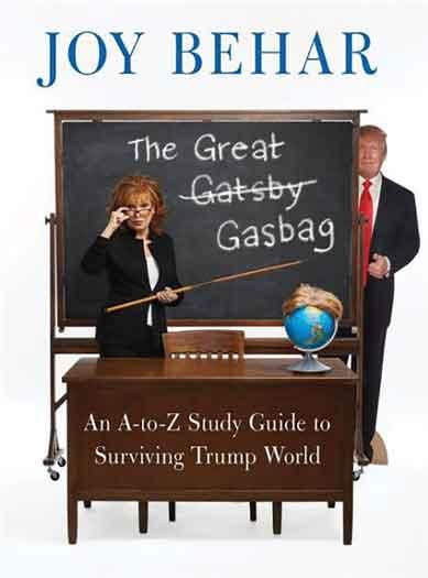 """""""The Great Gasbag"""" by Joy Behar"""