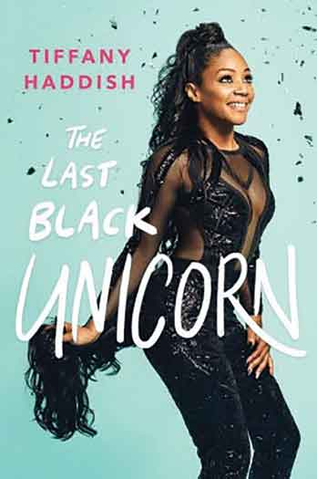 """The Last Black Unicorn"" by Tiffany Haddish"