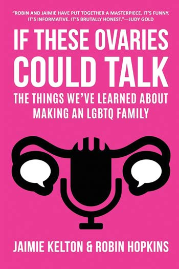 """Book cover of """"If These Ovaries Could Talk"""""""
