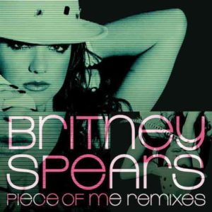 "Britney Spears ""Piece of Me remix"""