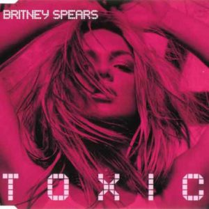 "Britney Spears ""TOXIC"""