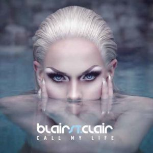 "Cover of ""Blair St. Clair - Call My Life"""