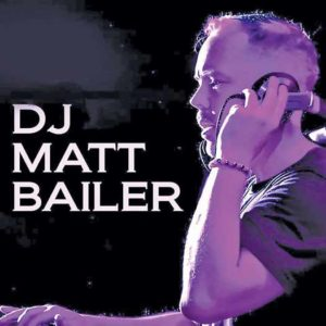 DJ Matt Bailer