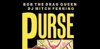 "Bob the Drag Queen ""Purse First"""