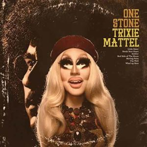 "Trixie Mattel ""One Stone"""
