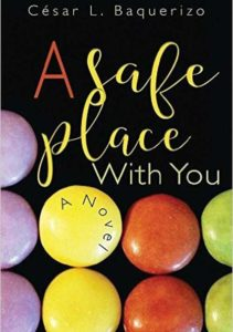 "Cesar Baquerizo ""A Safe Place With you"""