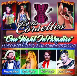 The Corsettes will perform at Paradise in Asbury Park on March 4, 2017