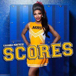 "Kahanna Montrese ""Scores"""