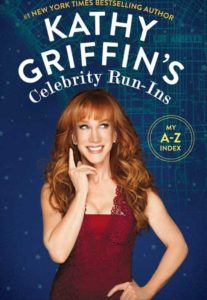 "Kathy Griffin ""Celebrity run-ins"""