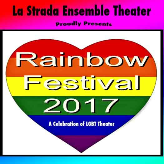 La Strada Theater Rainbow Festival