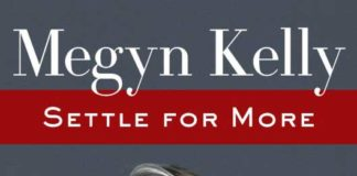 "Megyn Kelly ""Settle for More"""