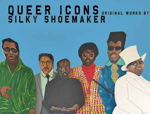 """Promo for """"Queer Icons: Pioneers,"""" an art installation by artist Silky Shoemaker"""