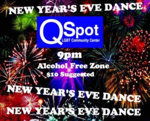 QSpot LGBT Center to hold New Year's Eve Dance on December 31, 2016.