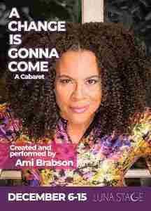 A Change is Gonna Come with Ami Brabson