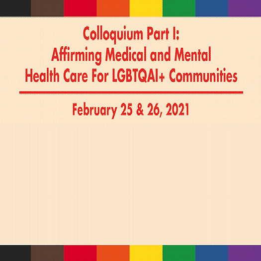 Affirming Medical & Mental Health Care For LGBTQAI+ Communities information