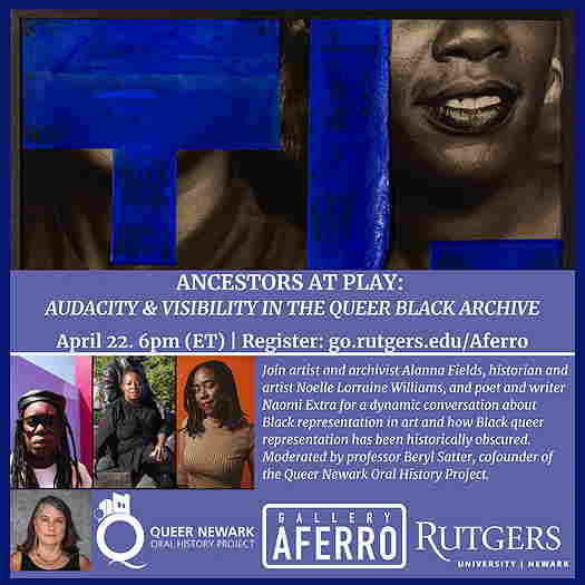 Ancestors at Play: Audacity and Visibility in The Queer Black Archive flyer