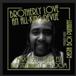 Online Event: Brotherly Love: An All King Revue