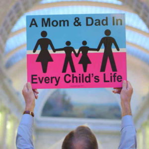 A Mom & Dad in Every Childs Life poster