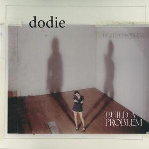 dodie: Build A Problem LP cover
