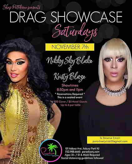 Drag Showcase Saturdays With Nikky Sky Blake & Kristy Blaze on flyer