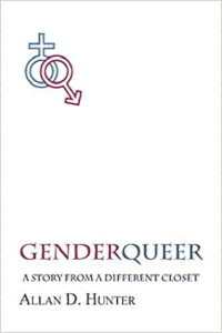 "Book cover of ""GenderQueer: A Story from a Different Closet"" by Allan D. Hunter"