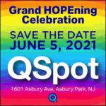 Grand HOPEning Celebration at QSpot in Asbury Park