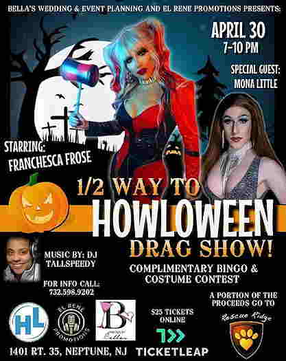 Half Way To Howloween Drag Show at The Headliner in Neptune flyer with Drag hosts and DJ pictured