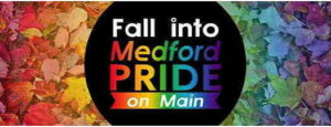 Medford Pride on Main logo with rainbow fall leaves background