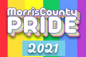 Morris County Pride 2021 flyer, rainbow flag in background