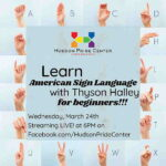 Online Event: American Sign Language For Beginners With Thyson Halley