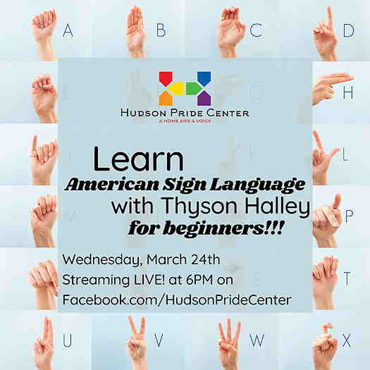 American Sign Language For Beginners With Thyson Halley flyer. Hands showing the ASL alphabet