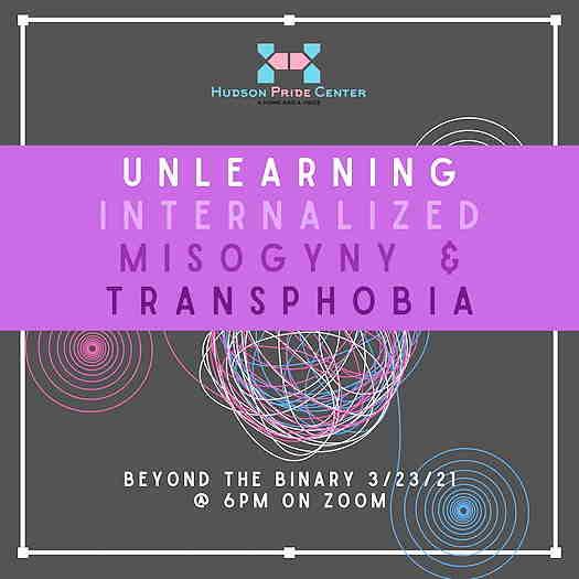 Beyond The Binary Presents Unlearning Internalized Misogyny And Transphobia flyer