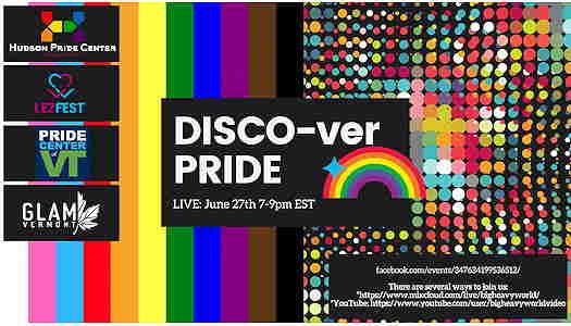 Disco-ver Pride from Hudson Pride Center & The Pride Center of Vermont online