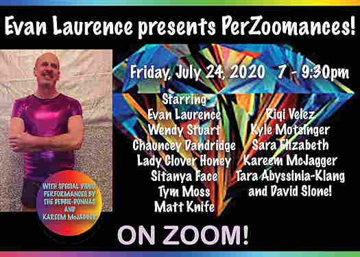 Evan Laurence Presents PerZoomances, Zoom meeting