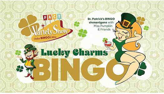 FACT: Lucky Charms Variety Show & BINGO