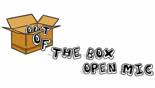Out Of The Box Open Mic
