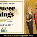 Online Event: Queer Things: A Golden Cabaret & Livestream