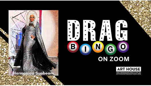 Virtual Drag Bingo from Art House Productions in Jersey City