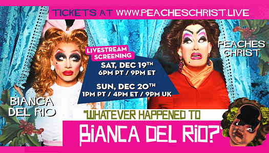 Whatever Happened To Bianca Del Rio? flyer for online show